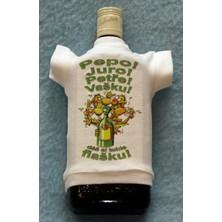 Tričko na flašku Pepo! Juro! Petře! Vašku!