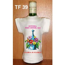 Tričko na flašku Květina vždy potěší, ale flaška