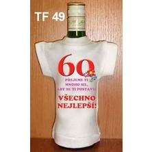 Tričko na flašku 60 Přejeme ti mnoho sil ...