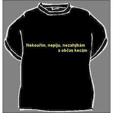 Tričko Nekouřím, nepiju, nezahýbám ...